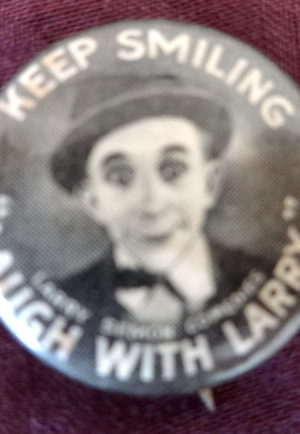 Larry Semon Pinback Button Keep Smiling 1