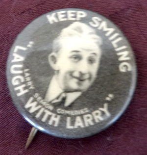 Larry Semon Keep Smiling Pinback Button 2