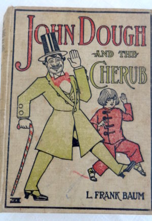 John Dough and the Cherub Book L Frank Baum