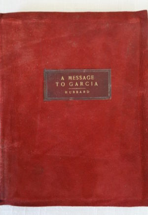 Message to Garcia Book 1903 Red Suede