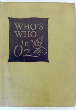 Who's Who in Oz Book 1st Edition