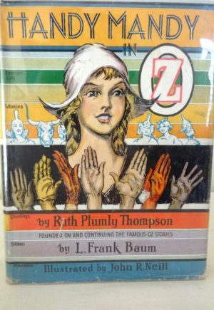 HANDY MANDY IN OZ Book 1937 Ruth Plumly Thompson 1st Edn Later DJ