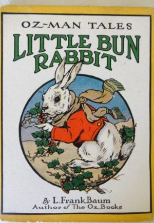 Baum Little Bun Rabbit Oz-Man Tales Book