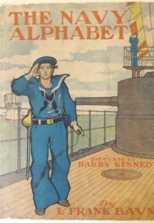 Navy Alphabet Book L Frank Baum