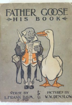 Father Goose His Book L Frank Baum