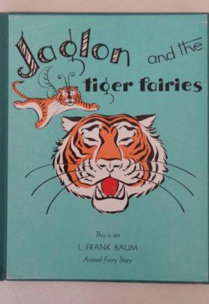 Jaglon and the tiger fairies baum book