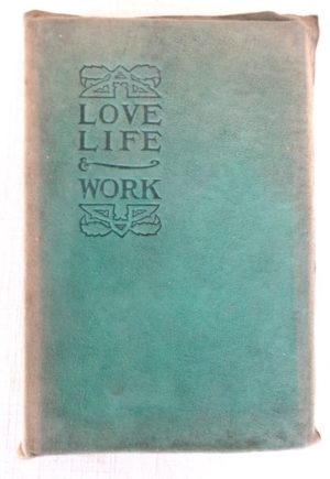 Love Life Work Hubbard Book Roycroft