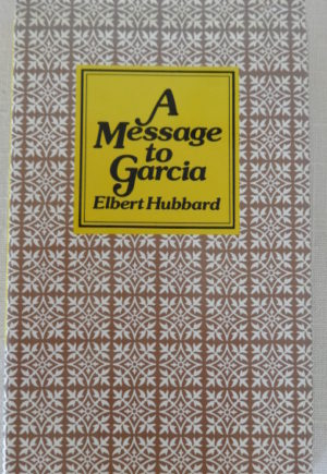 an analysis of the idea in a message to garcia Message to garcia essays: over 180,000 message to garcia essays, message to garcia term papers, message to garcia research paper analysis.