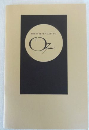 Pennyroyal Press 47 Days to Oz Wizard of Oz 1985