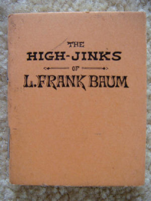 High Jinks of L Frank Baum Alla Ford Plays