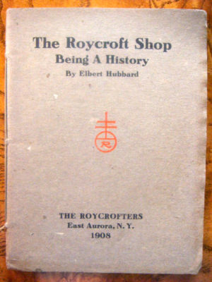 Roycroft Shop a History Book
