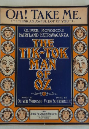 Tik Tok Man of Oz Oh Take Me Sheet Music