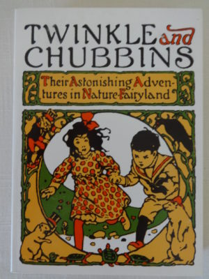 Twinkle and Chubbins- book