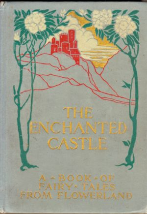 Enchanted Castle Book Altemus John R Neill