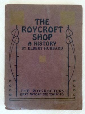 roycroft shop 1909 history book roycrofters