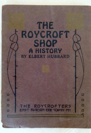 roycroft shop 1909 history book roycrofters