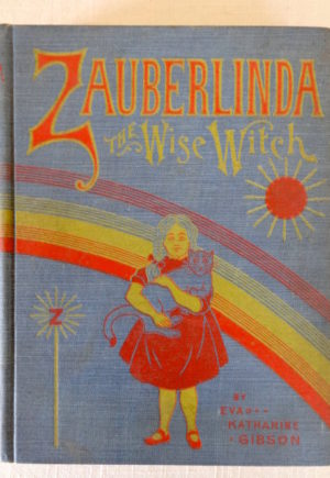 zauberlinda the wise witch book 1st edition wonderful wizard of oz