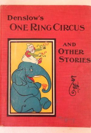 Denslow's One Ring Circus Book Denslow Donohue
