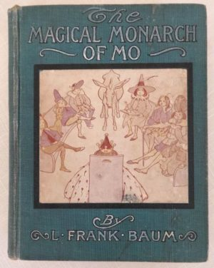 Magical Monarch of Mo Book L Frank Baum Donohue