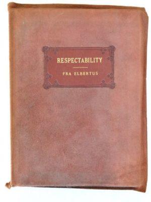 Respectability Roycroft 1905 Suede