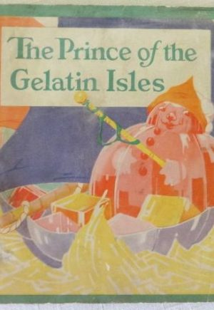 Prince of the Gelatin Isles Book
