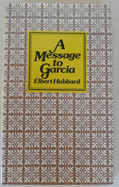 a message to garcia book review