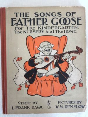 Songs of Father Goose l frank baum book