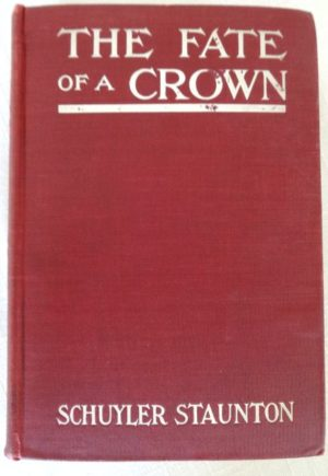 Fate of A Crown L Frank Baum book