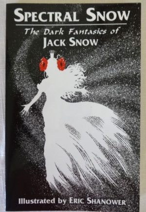 Spectral Snow Book Jack Snow Signed