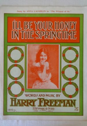 Honey in Springtime Music Wizard of Oz1