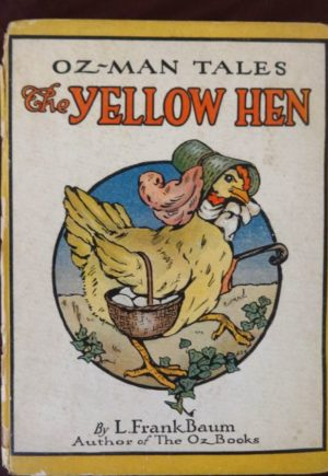 Yellow Hen Oz-Man Tales Frank Baum