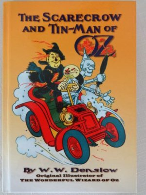 Scarecrow and Tinman Book W W Denslow