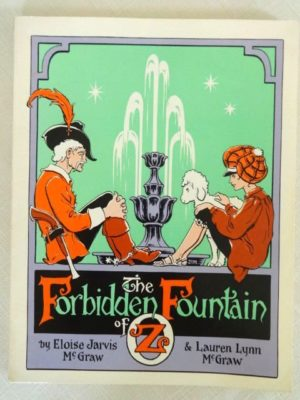 Forbidden Fountain of Oz Book