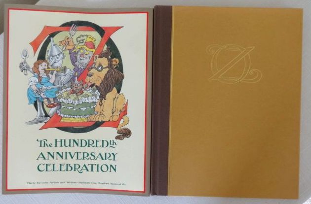 Oz Hundredth anniversary book signed wizard of oz