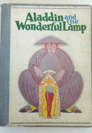 Aladdin and his wonderful lamp book john r neill