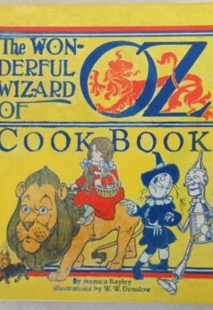 Denslow Wonderful Wizard of Oz Cookbook