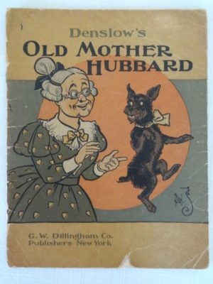 Denslows Old Mother Hubbard book dillingham 1st edition