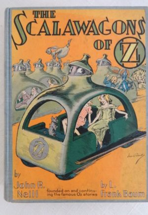 Vintage SCALAWAGONS OF OZ John R Neill Reilly & Lee Wizard of Oz Book