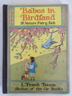 Babes in Birdland L Frank Baum Book