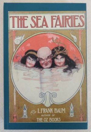 Sea Fairies Books of Wonder Edition L Frank Baum