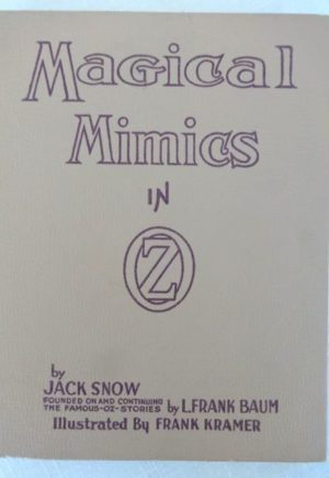 Magica mimics in oz popular edition wizard of oz book