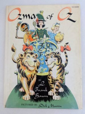 Ozma of Oz Book Dick Martin 1961