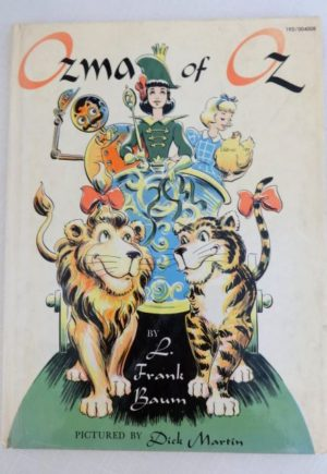 Ozma of Oz Book Dick Martin 1961