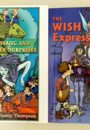 Sissajig and Wish Express BOok Ruth Plumly Thompson