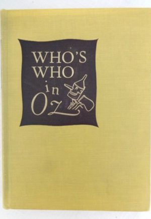 Whos Who in Oz book 1st edition