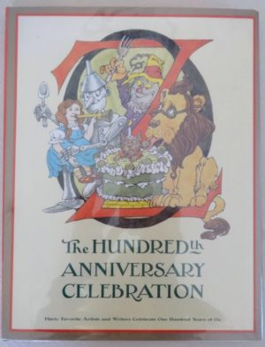 HUndredth Year Anniversary Oz book