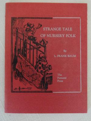 Strange Tales of Nursery Folk L Frank Baum