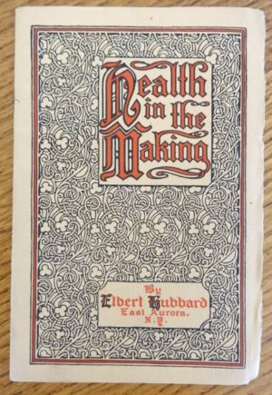 health in the making book elbert hubbard 1913