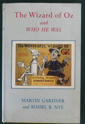 Wizard of oz and Who he was book l frank baum