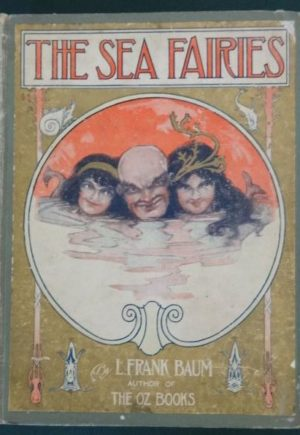 Sea fairies 1st edition book l frank baum
